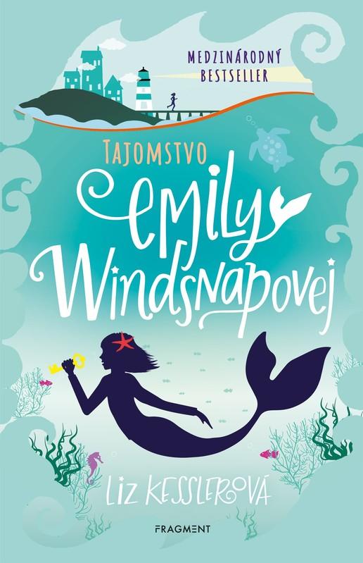 Emily Windsnapová 1: Tajomstvo Emily Windsnapovej - Liz Kesslerová