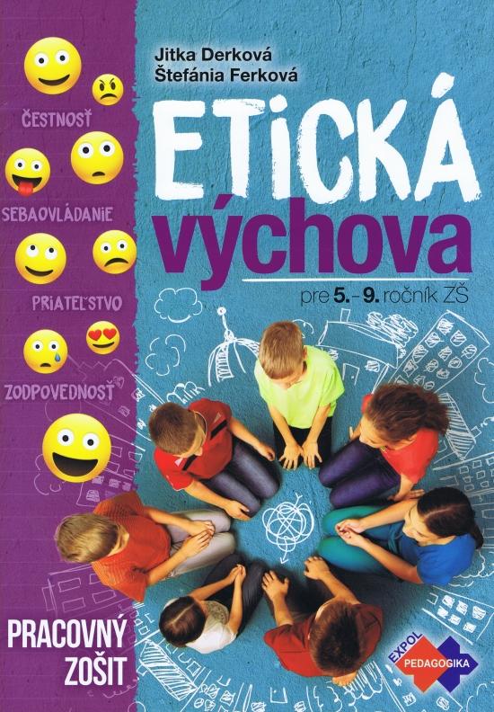 Etická výchova pre 5.- 9. ročník ZŠ PZ - Kolektív autorov