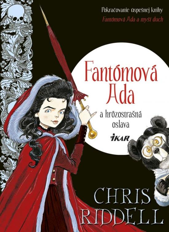 Fantómová Ada a hrôzostrašná oslava - Chris Riddell