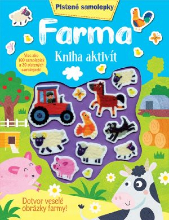 Farma kniha aktivít - Plstené samolepky - Kolektív autorov