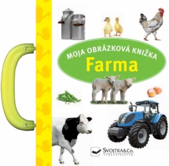 Farma - moja obrázková knižka