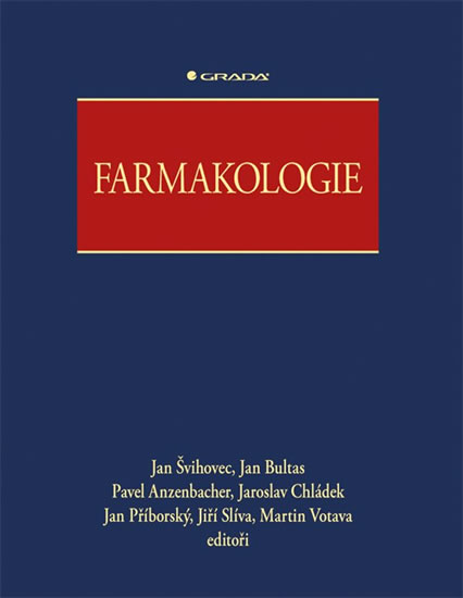 Farmakologie - Jan Švihovec a kolektiv