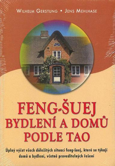 Feng-Šuej bydlení a domů podle Tao - Wilhelm Gerstung