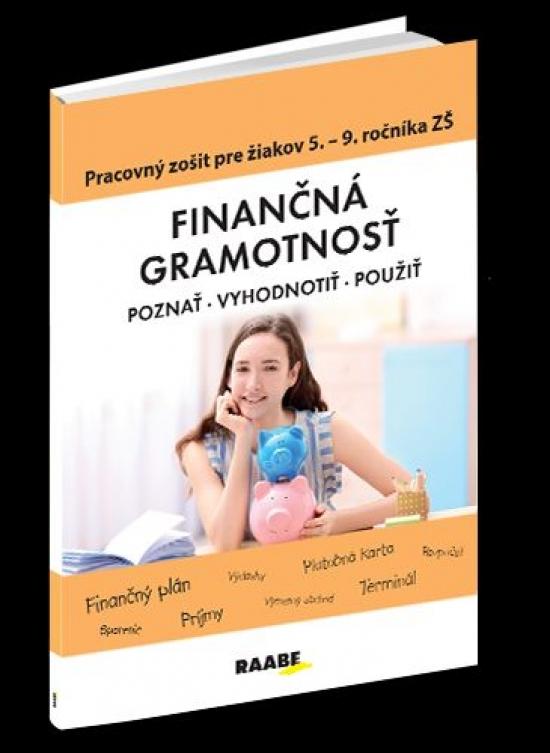 Finančná gramotnosť – PZ pre 5.– 9.ročník - Mária Kubovičová