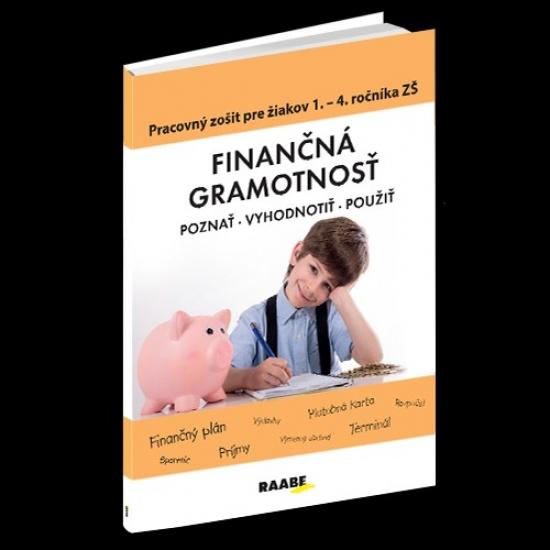 Finančná gramotnosť– PZ pre žiakov 1.– 4.ročníka ZŠ - Mária Kubovičová