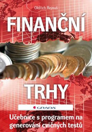 Finanční trhy - Učebnice s programem na generování cvičných testů - Oldřich Rejnuš