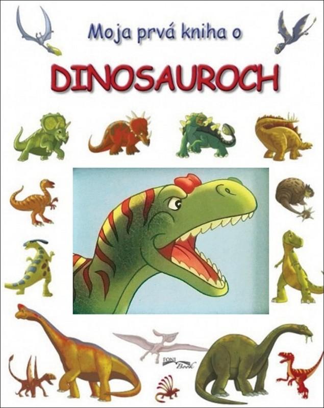 FONI BOOK - Moja prvá kniha o dinosauroch