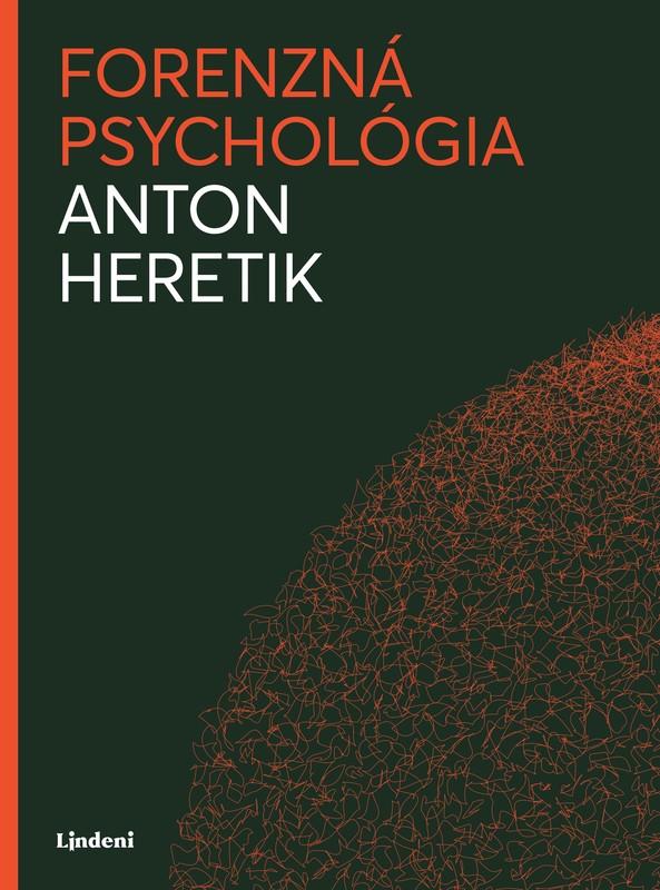 Forenzná psychológia - Anton Heretik
