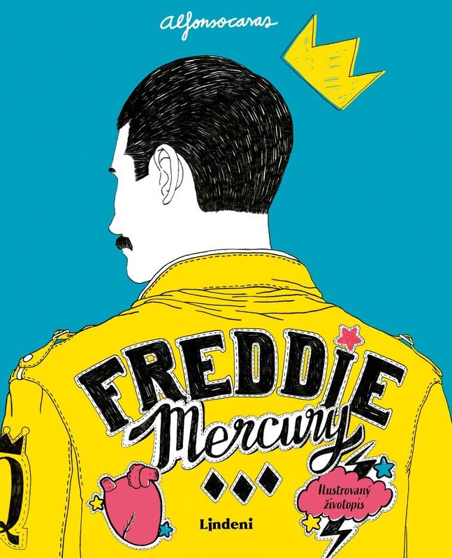 Freddie Mercury: Ilustrovaný životopis - Alfonso Casas