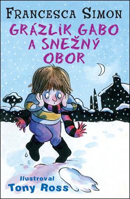 Grázlik Gabo a snežný obor - Francesca Simon
