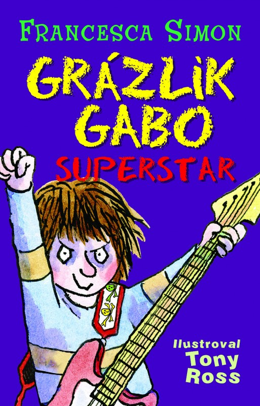 Grázlik Gabo superstar - Francesca Simon