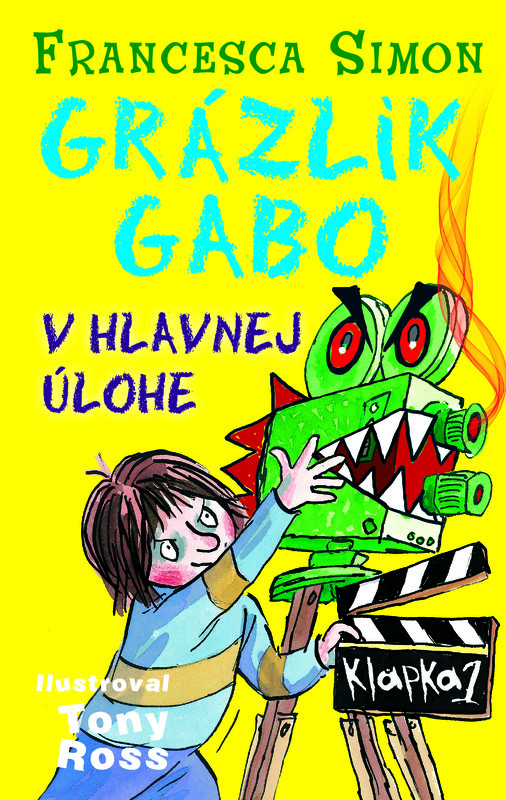 Grázlik Gabo v hlavnej úlohe - Francesca Simon