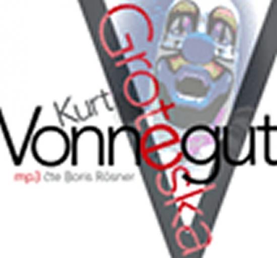 Groteska - CD mp3 - Kurt Vonnegut