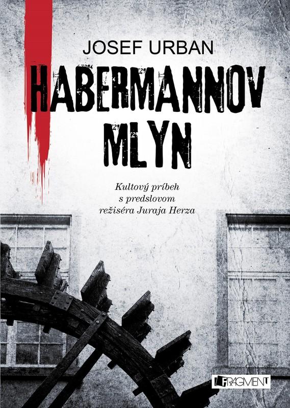 Habermannov mlyn - Josef Urban