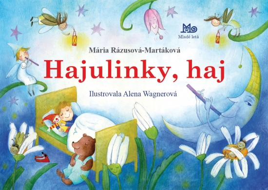 Hajulinky, haj - 2. vydanie - Mária Rázusová-Martáková
