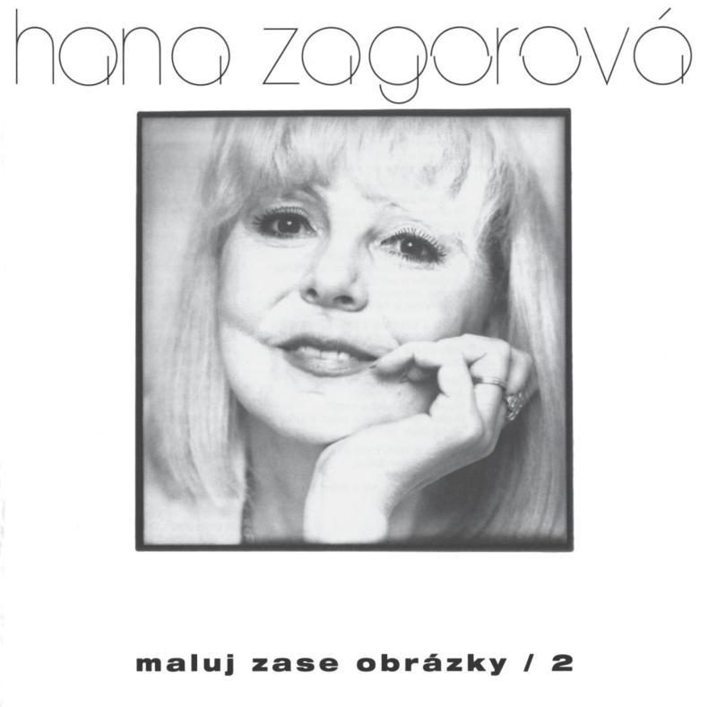 Hana Zagorová: Maluj zase obrázky 2 CD - Hana Zagorová