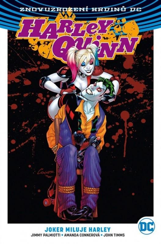 Harley Quinn 2 - Joker miluje Harley - Amanda Connerová a kolektiv