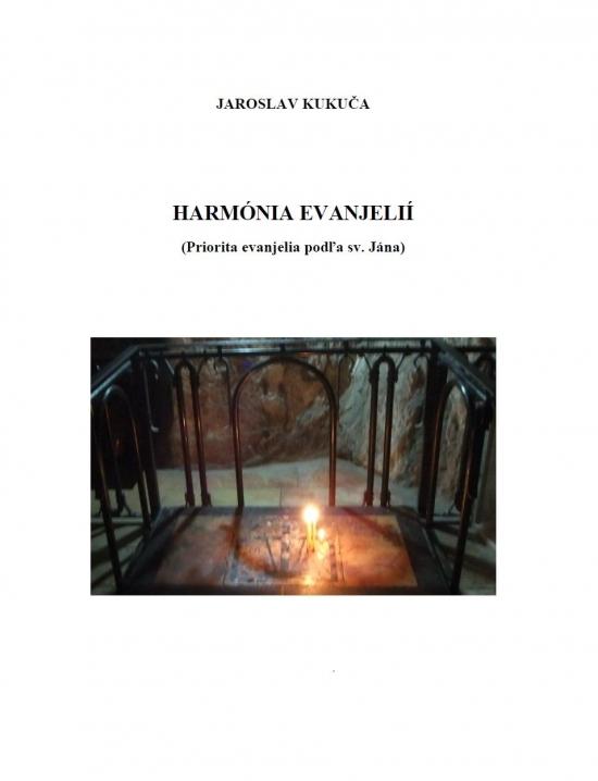 Harmónia evanjelií (Priorita evanjelia podľa sv. Jána) - Jaroslav Kukuča
