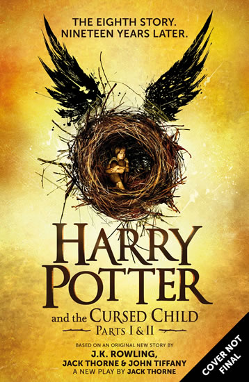 Harry Potter and the Cursed Child - Parts I & II - Joanne K. Rowlingová