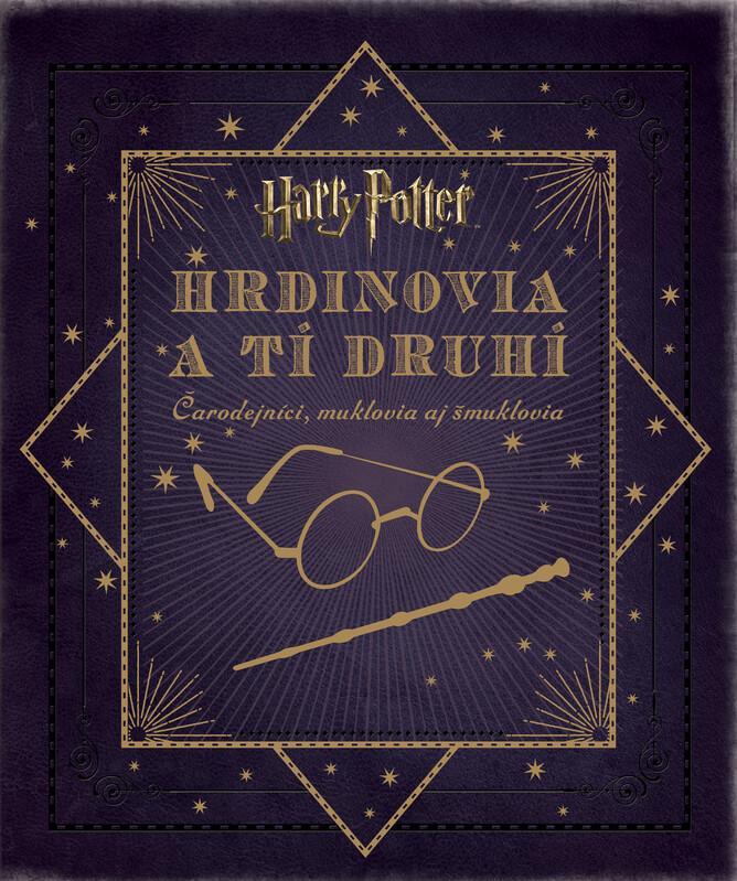 Harry Potter. Hrdinovia a tí druhí - Jody Revenson