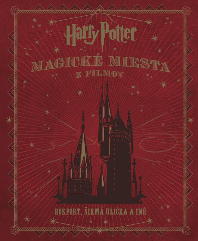 Harry Potter. Magické miesta z filmov - Jody Revenson