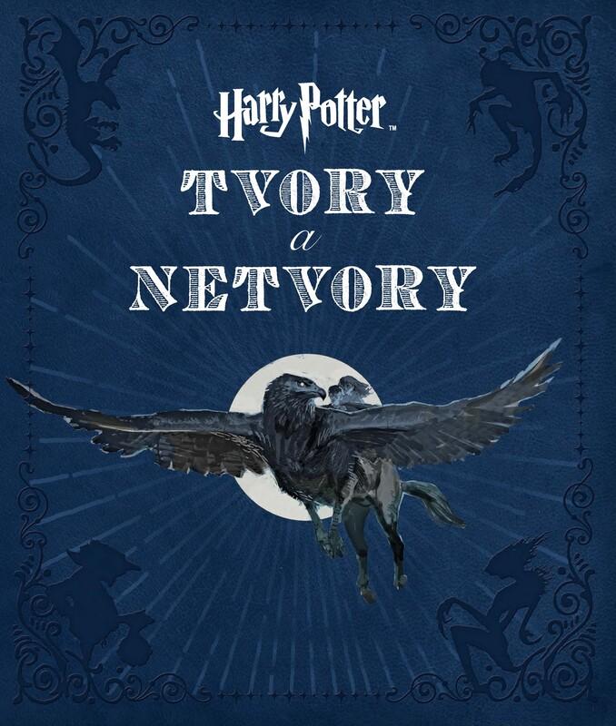 Harry Potter. Tvory a netvory - Jody Revenson