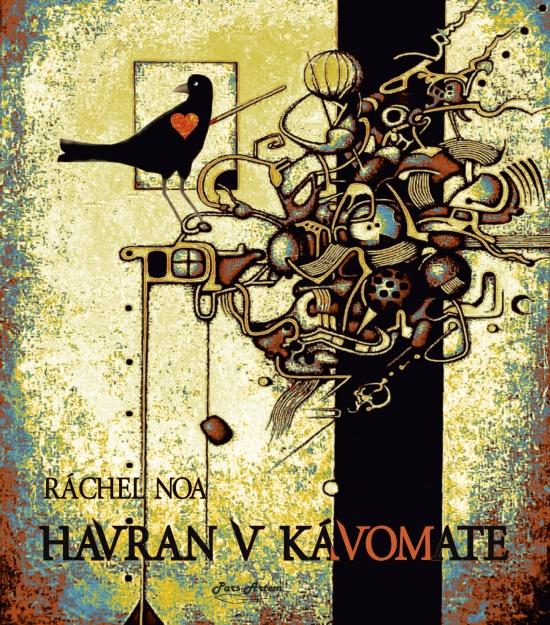Havran v kávomate - Ráchel Noa