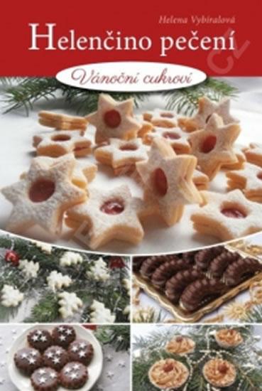 Helenčino pečení - Vánoční cukroví - Helena Vybíralová