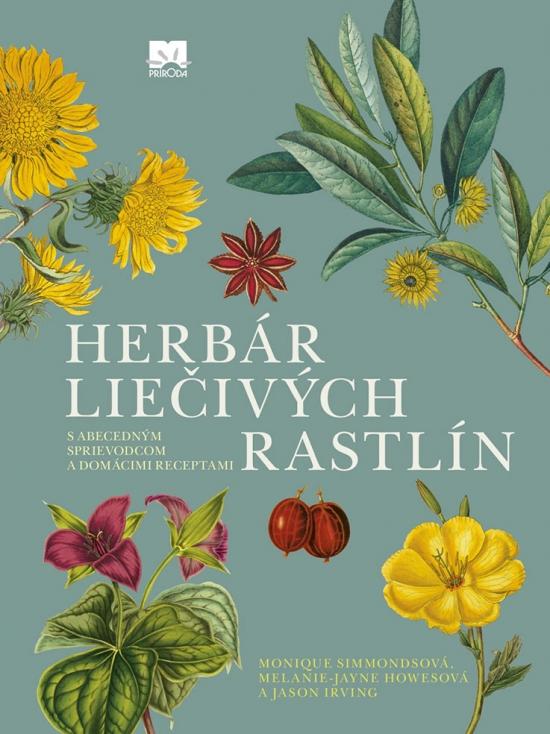 Herbár liečivých rastlín - M. Irving,J. Simmonds,M. Howes