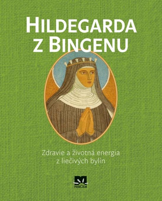 Hildegarda z Bingenu - Kolektív autorov