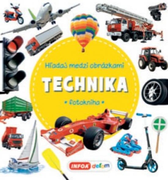 Hľadaj medzi obrázkami - Technika - Kolektív autorov