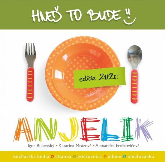 Hneď to bude, Anjelik ( nov.vydanie ) - Bukovský Igor