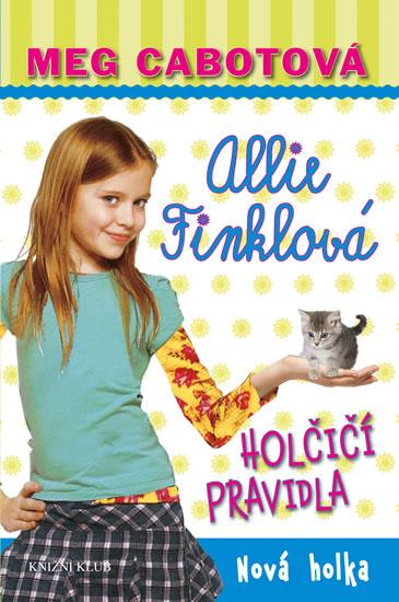 Holčičí pravidla 2: Allie Finklová - Nová holka - 2.vydání - Meg Cabotová