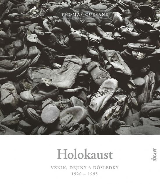 Holokaust - vznik, dejiny a dôsledky: 1920 - 1945 - Thomas Cussans