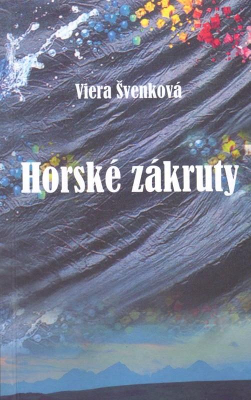 Horské zákruty - Viera Švenková