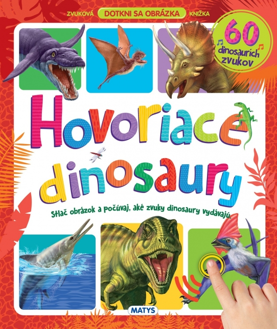 Hovoriace dinosaury
