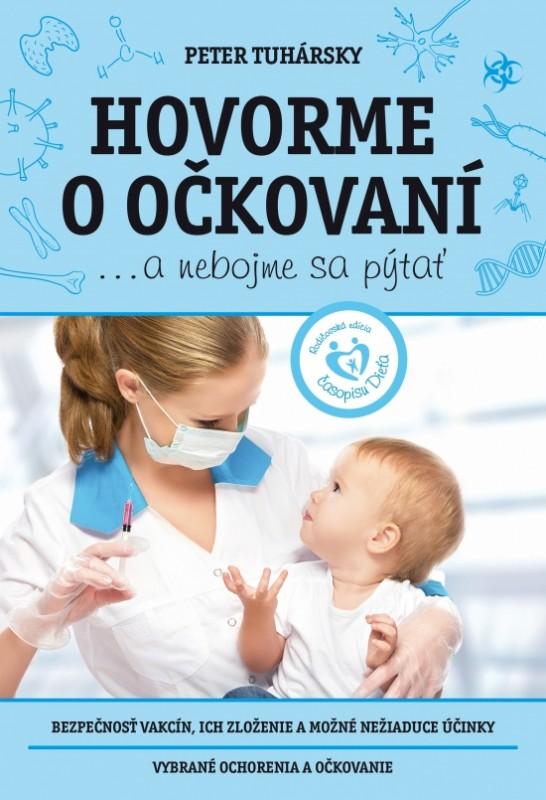 Hovorme o očkovaní...a nebojme sa pýtať - Peter Tuhársky