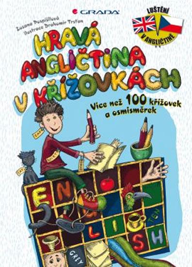 Hravá angličtina v křížovkách - Více než 100 křížovek a osmisměrek - Zuzana Pospíšilová , Trsťan Drahomír