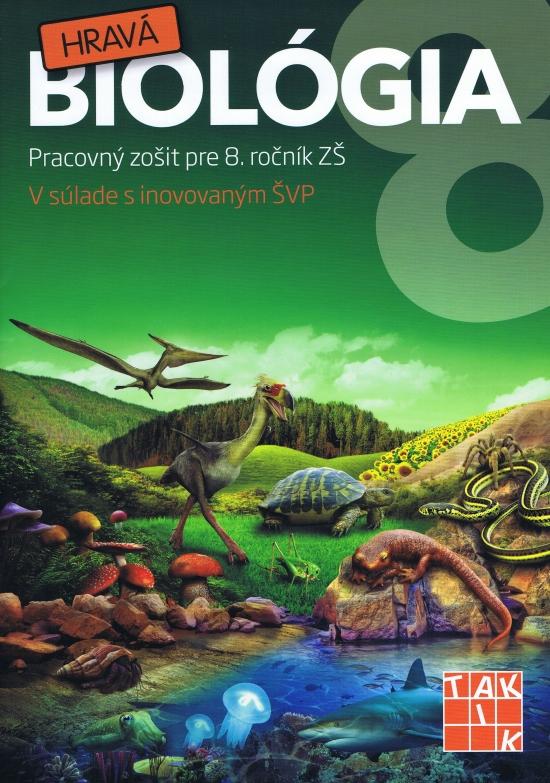 Hravá biológia 8 - Kolektív autorov