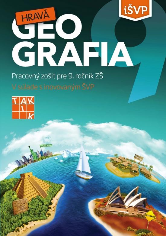Hravá geografia 9 PZ ( 3.vyd.) - Kolektív autorov