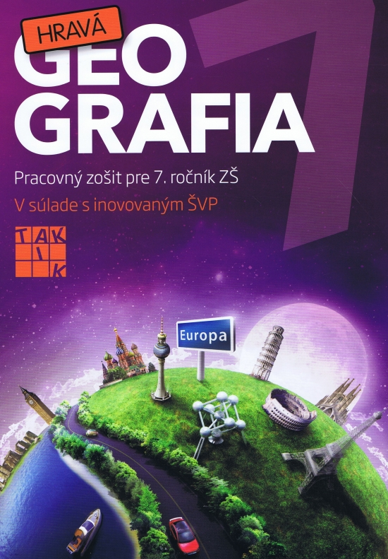 Hravá geografia - Pracovný zošit pre 7. ročník ZŠ (nov.vyd.)