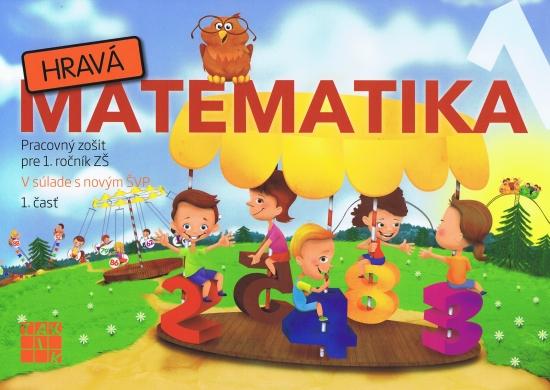 Hravá Matematika 1 1.diel - Kolektív
