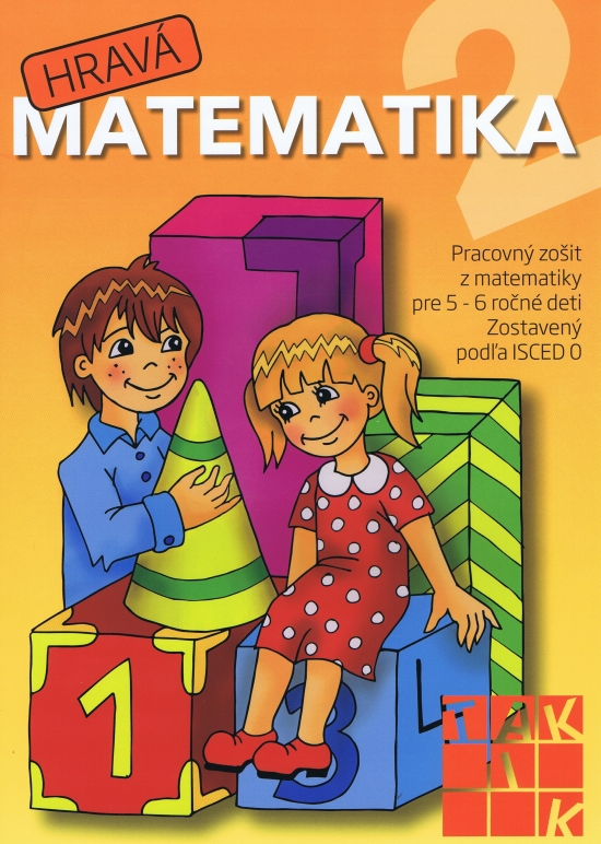Hravá matematika 2 - pracovný zošit pre 5- 6 ročné deti - Kolektív