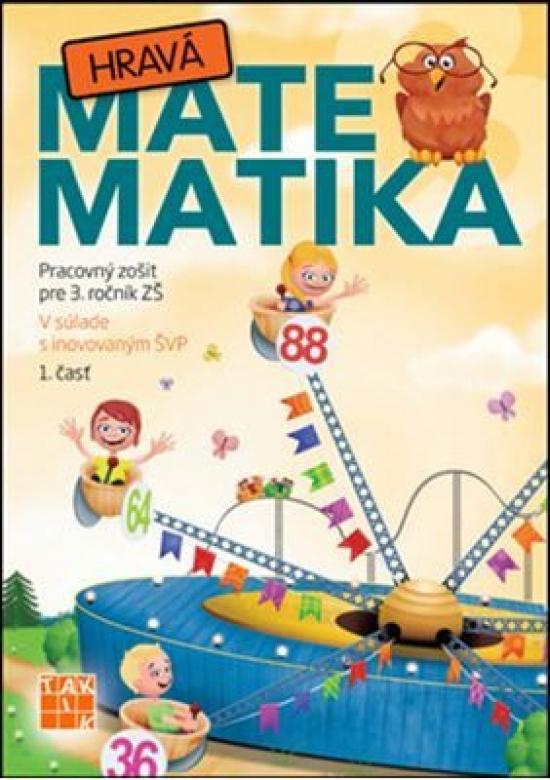 Hravá matematika 3 1.diel - Kolektív autorov