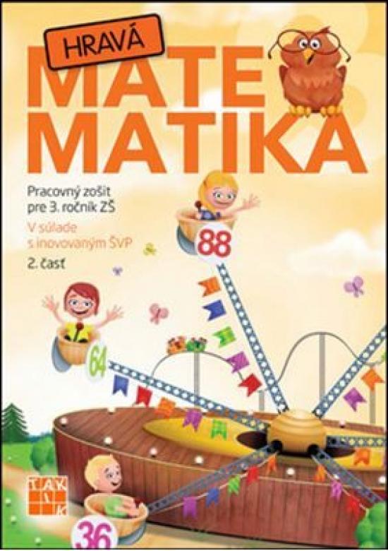 Hravá matematika 3 2.diel - Kolektív autorov
