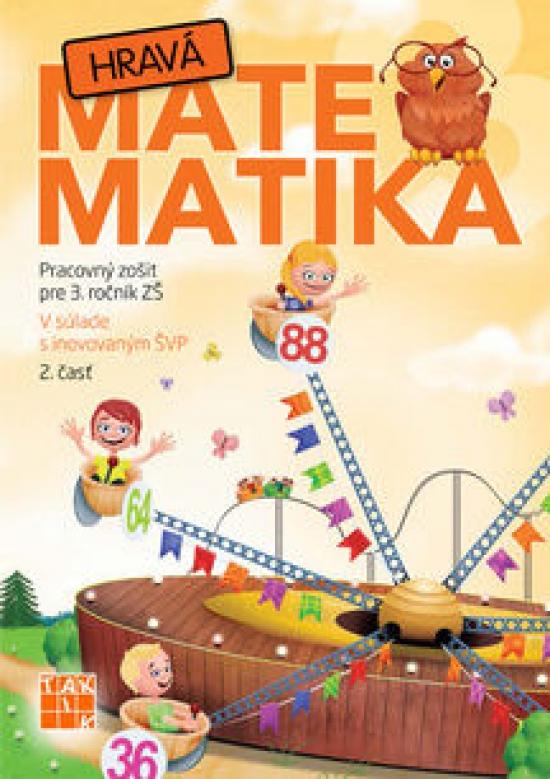 Hravá matematika 3 PZ 2.diel (nov.vyd. ) - Kolektív autorov