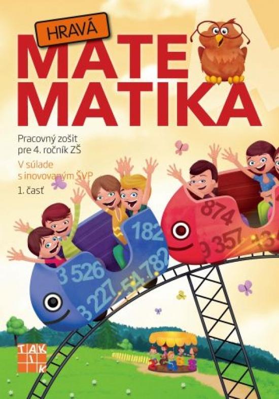 Hravá matematika 4 PZ 1.časť - Kolektív autorov