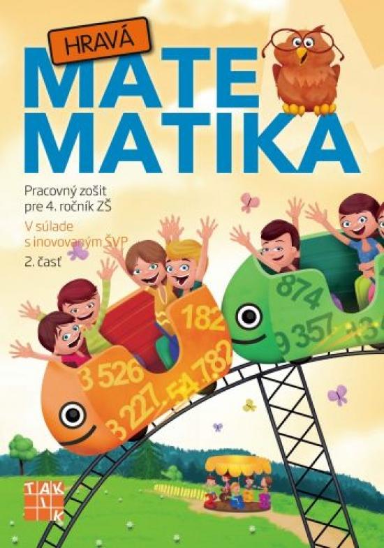 Hravá matematika 4 PZ 2.časť - Kolektív autorov