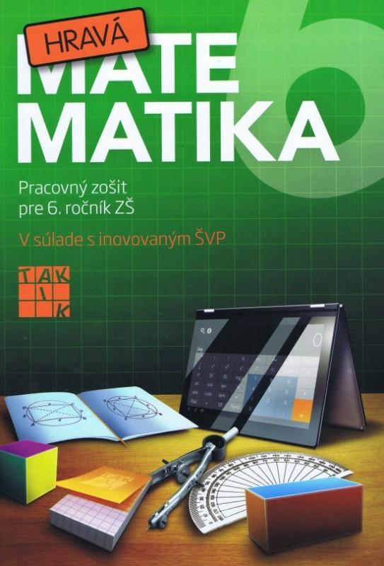 Hravá matematika 6 ( nov.vyd.) - Kolektív autorov