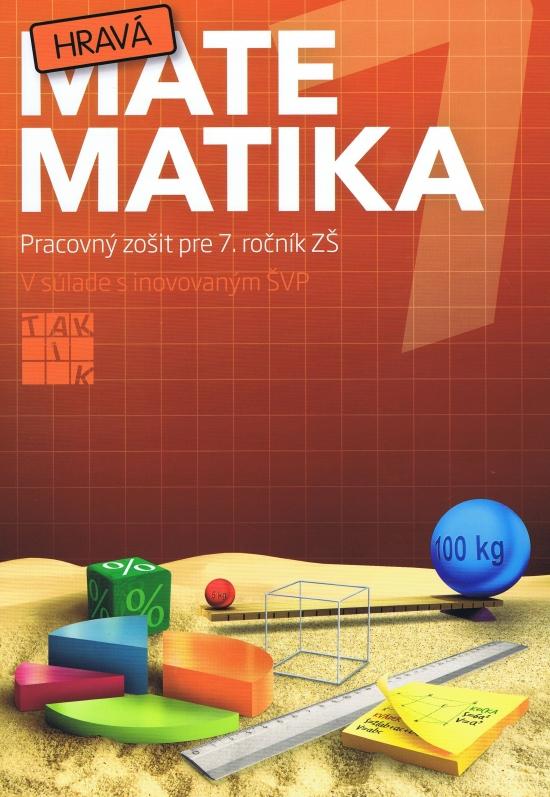 Hravá matematika 7 (nov. vydanie ) - Kolektív autorov